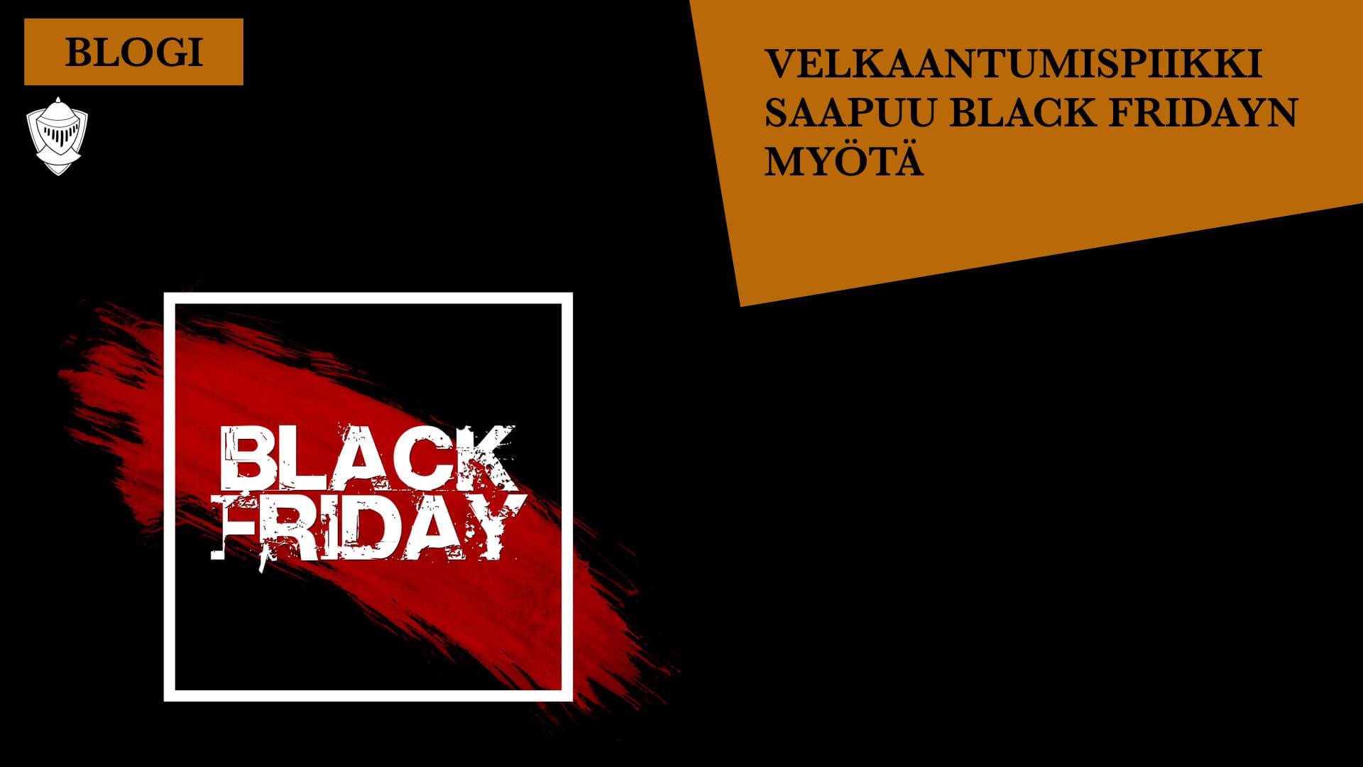 Black Friday tuo mukanaan velakaantumispiikin Perintäritarin blogi