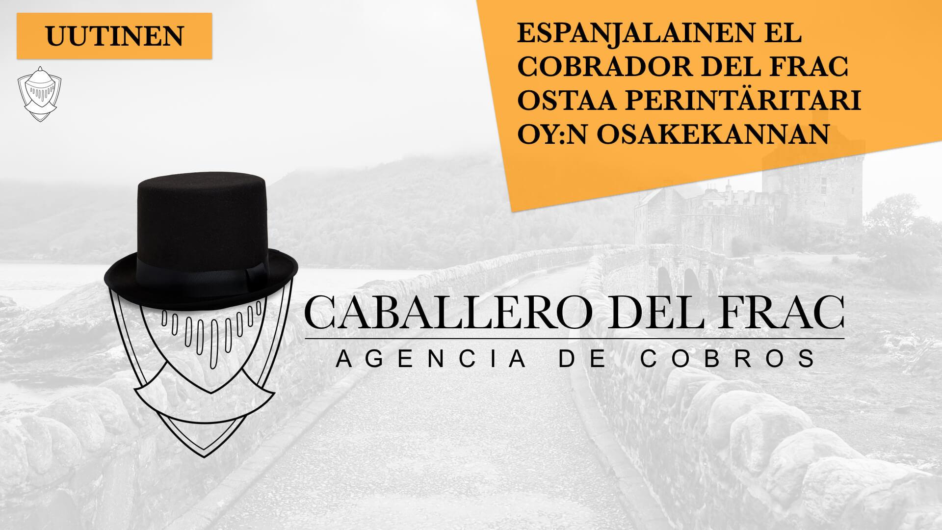 Caballero del Frac - Frakkiritari ottaa Perintäritarin paikan markkinoilta