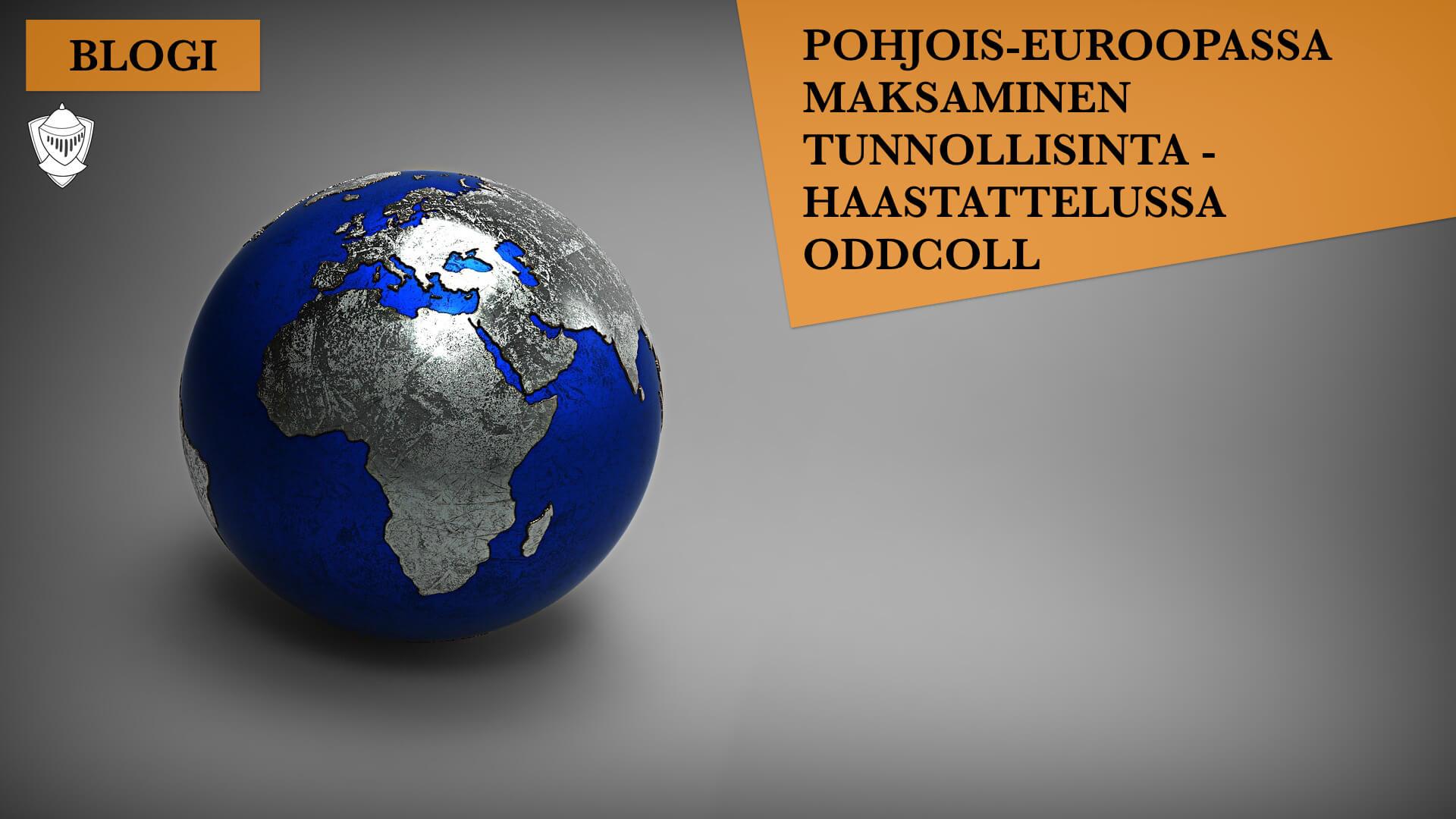 Oddcoll auttaa kansainvälisessä perinnässä Euroopassa