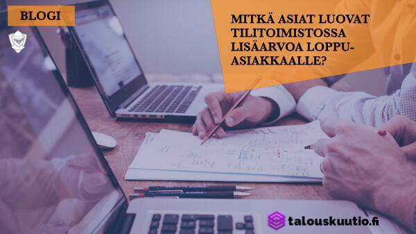 Yrittäjä, tilitoimisto ja lisäarvo Perintäritari Talouskuutio